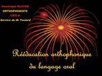 R  ducation orthophonique du langage oral
