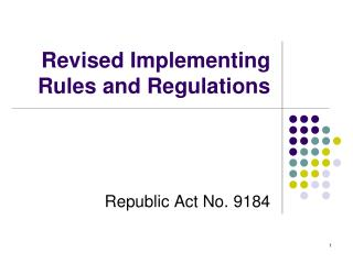 Revised Implementing Rules and Regulations
