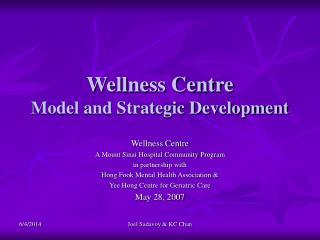 Wellness Centre Model and Strategic Development