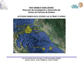 RED S SMICA SINALOENSE Direcci n de Investigaci n y Desarrollo del Centro de Ciencias de Sinaloa  ACTIVIDAD SISMICA EN E