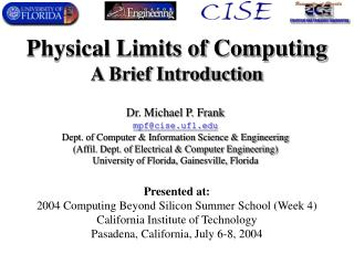 Physical Limits of Computing A Brief Introduction