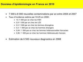 Donn es d  pid miologie en France en 2010