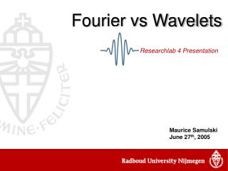 Fourier vs Wavelets