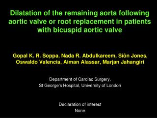 Dilatation of the remaining aorta following aortic valve or root replacement in patients with bicuspid aortic valve