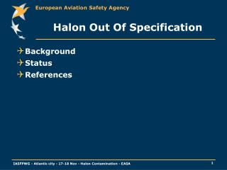 Halon Out Of Specification