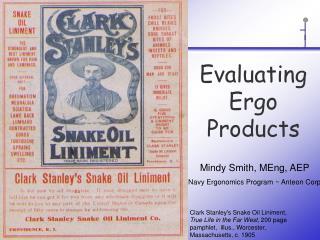 Evaluating Ergo Products