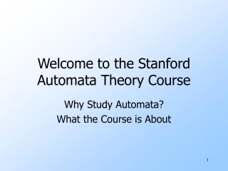 Welcome to the Stanford Automata Theory Course