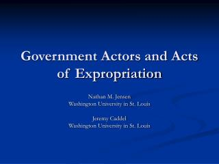 Government Actors and Acts of Expropriation