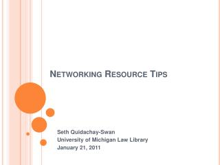 Networking Resource Tips