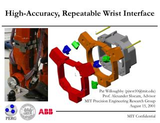 High-Accuracy, Repeatable Wrist Interface