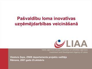 Pa valdibu loma inovativas uznemejdarbibas veicina ana