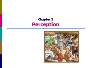 Chapter 2 Perception