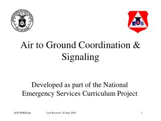 Air to Ground Coordination  Signaling
