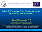 School Wellness: The Cornerstone of Academic Achievement