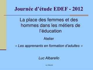 Journ e d  tude EDEF - 2012