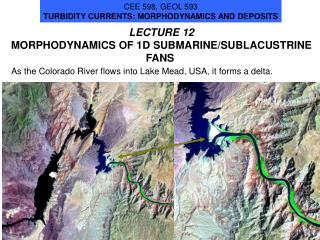 LECTURE 12  MORPHODYNAMICS OF 1D SUBMARINE