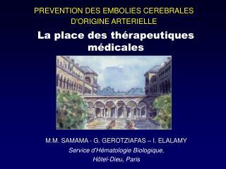 PREVENTION DES EMBOLIES CEREBRALES  DORIGINE ARTERIELLE