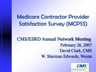 Medicare Contractor Provider Satisfaction Survey MCPSS