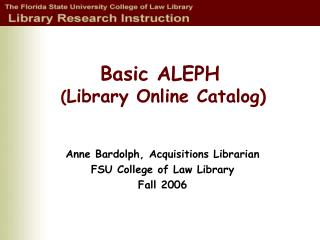 Basic ALEPH  Library Online Catalog