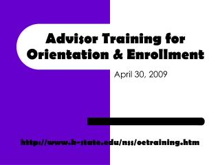 Advisor Training for Orientation  Enrollment