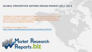 Preventive Asthma Drugs Market 2011-2015:MRRBIZ