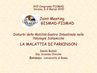 XVI Congresso FISMAD Verona, 6-9 Marzo 2010