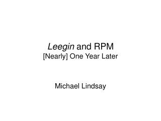 Leegin and RPM [Nearly] One Year Later
