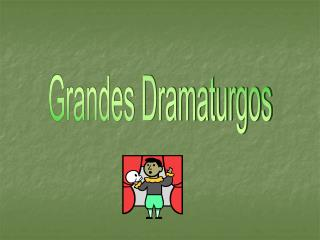 Grandes Dramaturgos