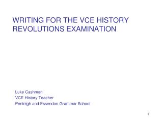 WRITING FOR THE VCE HISTORY REVOLUTIONS EXAMINATION