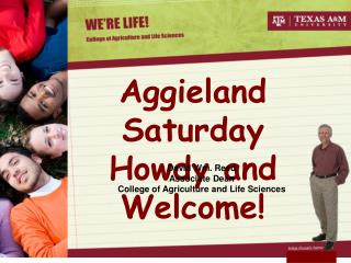 Aggieland Saturday Howdy and Welcome