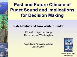 Past and Future Climate of Puget Sound and Implications for Decision Making