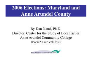 2006 Elections: Maryland and Anne Arundel County