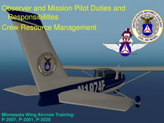 Minnesota Wing Aircrew Training:  P-2007, P-2001, P-2028