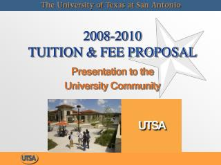 2008-2010  TUITION  FEE PROPOSAL