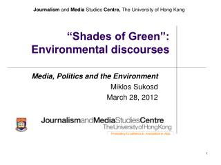 Shades of Green : Environmental discourses