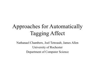 Approaches for Automatically Tagging Affect