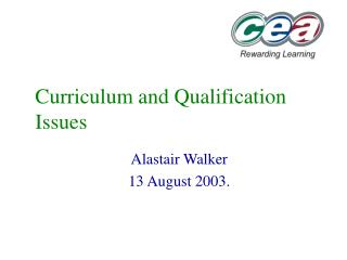 Curriculum and Qualification Issues