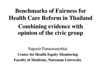 Benchmarks of Fairness for Health Care Reform in Thailand