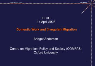 ETUC 14 April 2005    Domestic Work and Irregular Migration