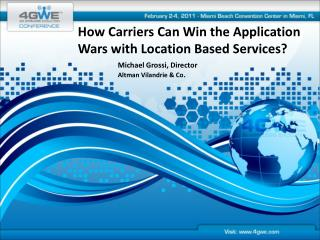 How Carriers Can Win the Application Wars with Location Based Services