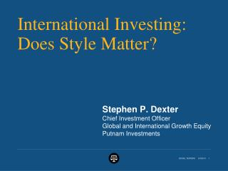 International Investing:  Does Style Matter