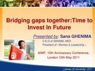 Bridging gaps together:Time to Invest In Future