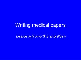 Writing medical papers