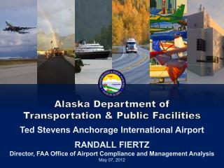 Alaska Department of  Transportation  Public Facilities