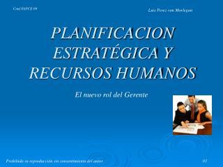 PLANIFICACION ESTRAT GICA Y RECURSOS HUMANOS
