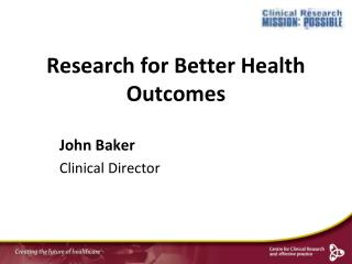 Research for Better Health Outcomes