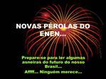 NOVAS P ROLAS DO ENEN...