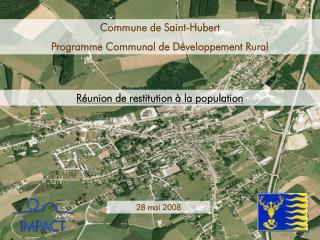 Commune de Saint-Hubert Programme Communal de D veloppement Rural