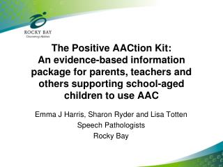 The Positive AACtion Kit: An evidence-based information package for parents, teachers and others supporting school-aged