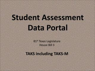 Student Assessment Data Portal
